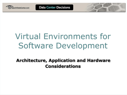 Production-level Virtual Environments: Architecture