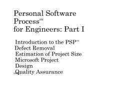 Personal Software ProcessSM for Engineers: Part I