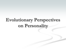 Evolutionary Perspectives on Personality