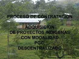 PROCESO DE ADQUISICION PROYECTOS INDIGENAS …