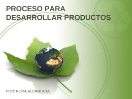PROCESO PARA DESARROLLAR PRODUCTOS