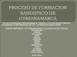 PROCESO DE FORMACION BANDISTICO DE …