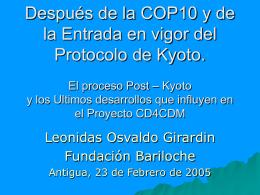 Proceso Post-Kyoto y ultimos desarrollos en CDM