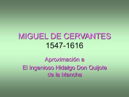 MIGUEL DE CERVANTES 1547-1616 - INTEF
