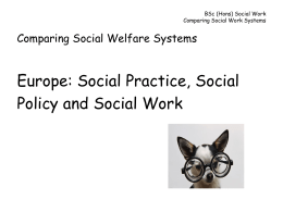 BSc (Hons) Social Work Comparing Social Work Systems
