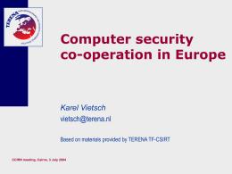 Presentatie CSIRTs for CCIRN
