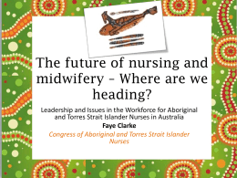 The future of nursing and midwifery – Where are we …