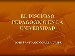EL DISCURSO PEDAGOGICO EN LA UNIVERSIDAD