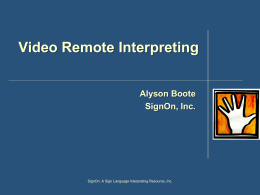 Using Video Remote Interpreting (VRI)