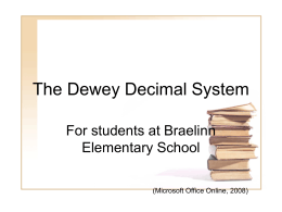 An introduction to the Dewey Decimal Classification System.