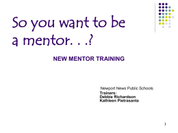 Mentors should know. - Newport News City Public Schools