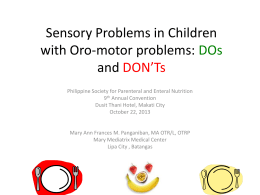 Sensory Problems in Children with Oro