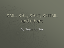 XML, XSL, XSLT, XHTML - Department of Computer Science