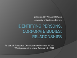 OLA RDA Pre-conference: Persons, corporate bodies