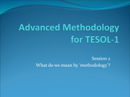 Advanced Methodology for TESOL-1