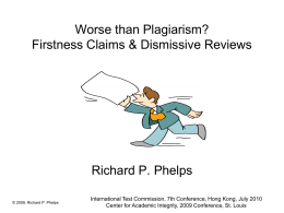 Worse than Plagiarism? Firstness Claims & Dismissive …