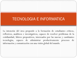 TECNOLOGIA E INFORMATICA - I. E. SAN JOSE