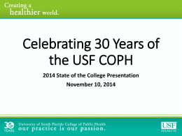 Celebrating 30 Years of the USF COPH