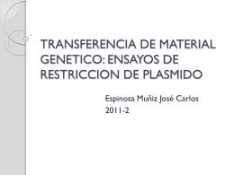 TRANSFERENCIA DE MATERIAL GENETICO: ENSAYOS DE …