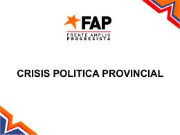 CRISIS POLITICA PROVINCIAL