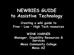 NEWBIES GUIDE to Assistive Technology