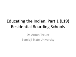 Educating the Indian, Part 1 (L19) Residential Boarding