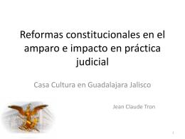Reformas constitucionales en el amparo e impacto en
