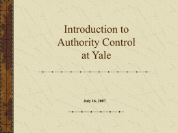 Authority Control at Yale : an introduction