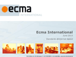 "Update 2009 of the ""Ecma Topics"" presentation"