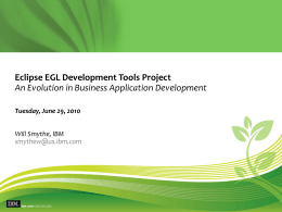 EGL Eclipse Overview - IBM