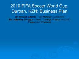 2010 FIFA Soccer World Cup South Africa: Durban. KZN …