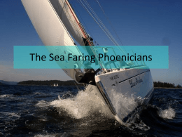 The Sea Faring Phoenicians