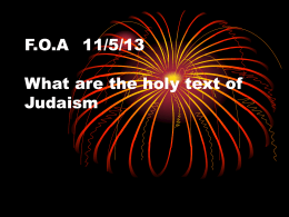F.O.A 11/5/13 What are the holy text of Judaism