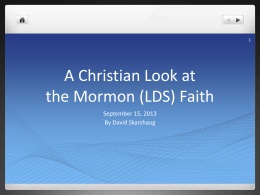 A Christian Look at the Mormon Faith