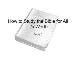 How to Study the Bible for All It's Worth