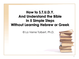 How to S.T.U.D.Y. And Understand the Bible In 5 Simple