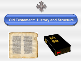 Old Testament, History and Content