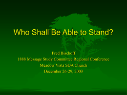 PowerPoint Presentation - Who Shall Be Able to Stand?