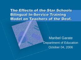 The Effects of the Star Schools Bilingual In