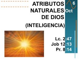 Escuela Dominical. Atributos Naturales de Dios (Inteligencia)