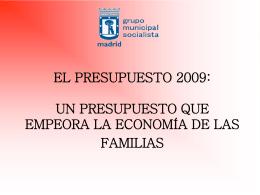 EL PRESUPUESTO 2009: UN PRESUPUESTO QUE GRAVA LA …