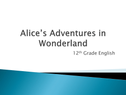 Alice's Adventures in Wonderland – 12th Grade English