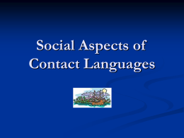 Social Aspects of Contact Languages - Uni