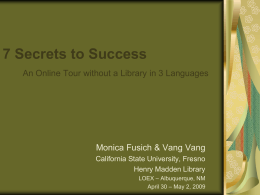 7 Secrets to Success An Online Tour without a Library in 3