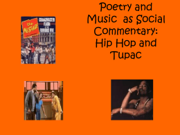 Music as Poetry: Hip Hop and Tupac