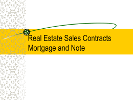Real Estate Sales Contracts Mortgage and Note