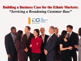 Building a Business Case for the Ethnic Markets