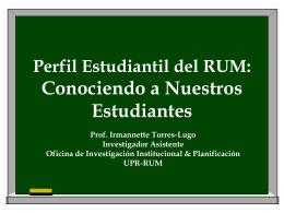 Perfil Estudiantil del RUM: Conociendo a Nuestros …