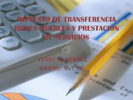 IMPUESTO DE TRANSFERENCIA BIENES MUEBLES Y …