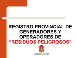 REGISTRO PROVINCIAL DE GENERADORES Y …